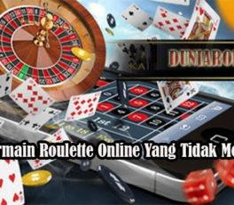 Cara Bermain Roulette Online Yang Tidak Merugikan