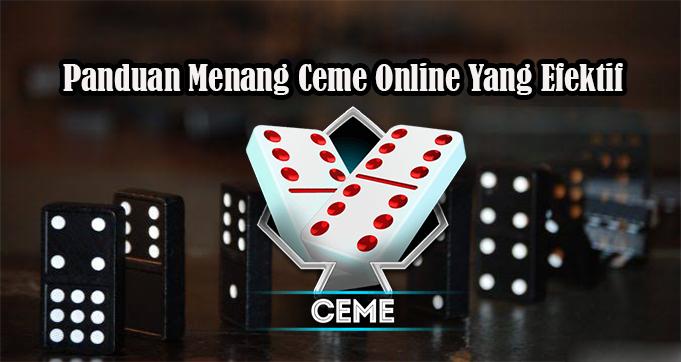 Panduan Menang Ceme Online Yang Efektif